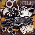 Gotthard - Bang! (2*LP)