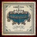 Robben Ford - A Day In Nashville (LP 180g)