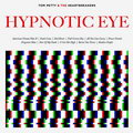 Tom Petty & THE HEARTBREAKERS - Hypnotic Eye (LP)